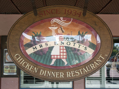 Mrs. Knott's Chicken Dinner Restaurant sign